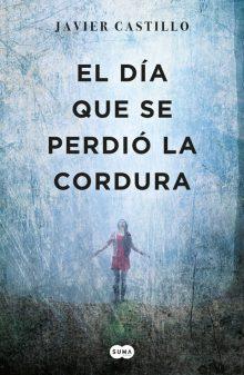 el_dia_que_se_perdio_la_cordura